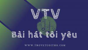 Tổng hợp bài hát VTV Bài hát tôi yêu 2002