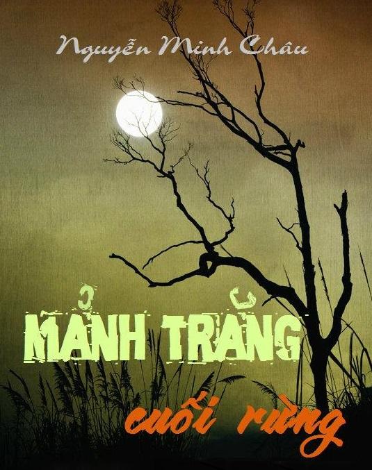 Mảnh trăng cuối rừng - Nguyễn Minh Châu